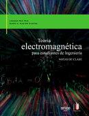 Teoría electromagnética para estudiantes de ingeniería