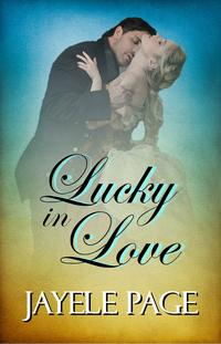 Lucky In Love【電子書籍】[ Jayele Page ]