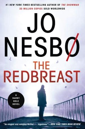 The RedbreastA Harry Hole Novel【電子書籍】[ Jo Nesbo ]