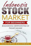 Indonesia Stock Market For Beginners: bagaimana berinvestasi di pasar saham
