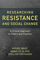 Researching Resistance and Social Change