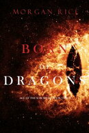 Born of Dragons (Age of the SorcerersーBook Three)