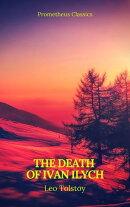 The Death of Ivan Ilych (Prometheus Classics)