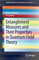 Entanglement Measures and Their Properties in Quantum Field Theory