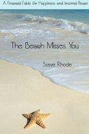 The Beach Misses You: A financial fable for happiness and internal peace