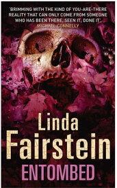 Entombed【電子書籍】[ Linda Fairstein ]