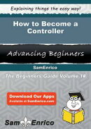 How to Become a Controller