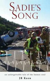 Sadie's Song【電子書籍】[ JR Keen ]