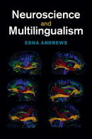Neuroscience and Multilingualism