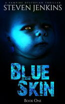 Blue Skin: Book One