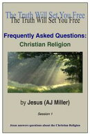 Frequently Asked Questions: Christian Religion Session 1
