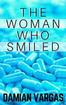The Woman Who Smiled
