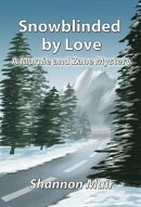 Snowblinded by Love: A Marnie and Zane Mystery