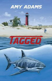 TaggedA White Shark Adventure【電子書籍】[ Amy Adams ]
