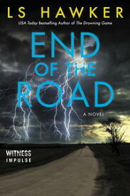End of the Road【電子書籍】[ LS Hawker ]