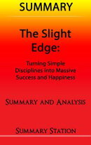 The Slight Edge | Summary