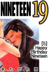 NINETEEN 19 5巻