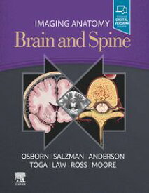 Imaging Anatomy Brain and Spine, E-Book【電子書籍】[ Anne G. Osborn, MD, FACR ]