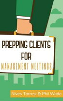 Prepping Clients for Management Meetings