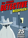 The Second Detective MEGAPACK?【電子書籍】[ Rufus King ]