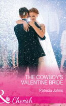 The Cowboy's Valentine Bride (Mills & Boon Cherish) (Hope, Montana, Book 4)