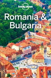Lonely Planet Romania & Bulgaria【電子書籍】[ Mark Baker ]