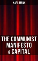 THE COMMUNIST MANIFESTO & CAPITAL