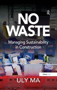 NoWasteManagingSustainabilityinConstruction