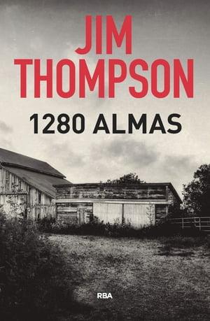 1.280 almas【電子書籍】[ Jim Thompson ]