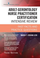 Adult-Gerontology Nurse Practitioner Certification Intensive Review, Third Edition