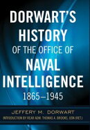 Dorwart's History of the Office of Naval Intelligence, 1865–1945