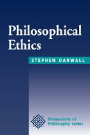 Philosophical Ethics An Historical And Contemporary Introduction【電子書籍】[ Stephen Darwall ]