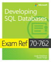 Exam Ref 70-762 Developing SQL Databases【電子書籍】[ Louis Davidson ]