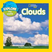 Explore My World Clouds【電子書籍】[ Marfe Ferguson Delano ]