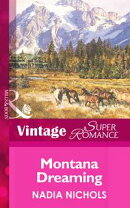 Montana Dreaming (Mills & Boon Vintage Superromance) (Home on the Ranch, Book 25)