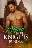 Defiled By The Knights Bundle
