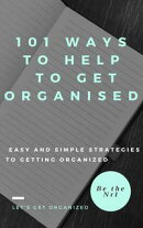 101 Ways to help to get organised