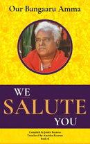 Our Bangaaru Amma: We Salute You