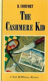 The Cashmere Kid【電子書籍】[ B. Comfort ]