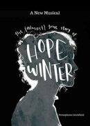 The (Almost) True Story of Hope Winter (A Musical)