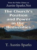 The Church's Position and Power in the Heavenlies