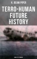 TERRO-HUMAN FUTURE HISTORY (Complete SF Omnibus)