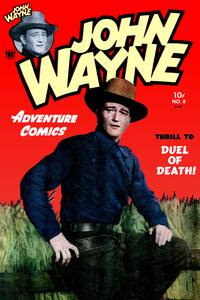 JohnWayneAdventureComics,Number8,DuelofDeath