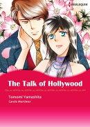 The Talk of Hollywood (Harlequin Comics)
