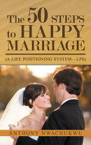 The 50 Steps to Happy Marriage