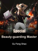 Special Beauty-guarding Master