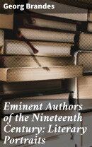 Eminent Authors of the Nineteenth Century: Literary Portraits