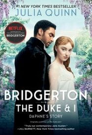 BridgertonThe Duke and I【電子書籍】[ Julia Quinn ]