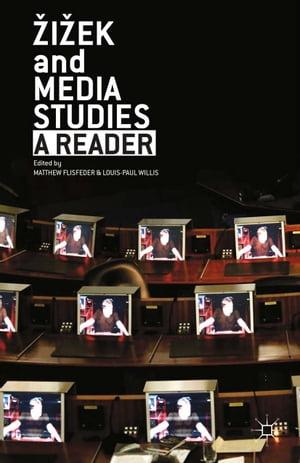 Zizek and Media StudiesA Reader【電子書籍】