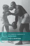 The Cambridge Companion to Boxing